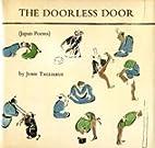 The doorless door (Japan poems) by John…