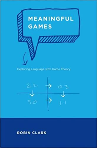 Meaningful games exploring language with game theory mit press meaningful games exploring language with game theory mit press fandeluxe Gallery