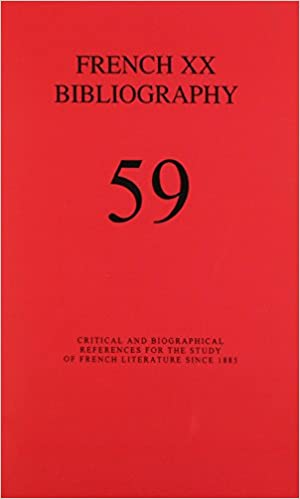 Livre gratuits en ligne French XX Bibliography: A Bibliography for the Study of French Literature and Culture Since 1885 pdf, epub ebook
