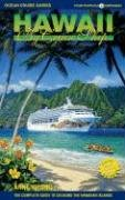 Hawaii By Cruise Ship  The Complete Guide To Cruising Hawaii With Giant Color Pull Out Map