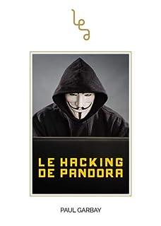 Le hacking de Pandora, Garbay, Paul
