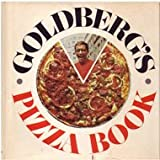 Goldberg's Pizza Book, Larry Goldberg, 0394468325