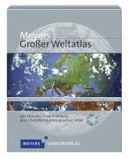 Meyers grosser Weltatlas: Der Atlas des 21. Jahrhunderts plus CD-ROM mit elektronischem Atlas mit rund 2 Mio. Einträge zu geographischen Objekten