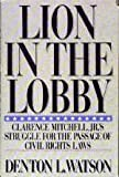 Lion in the Lobby, Denton L. Watson, 0688050972