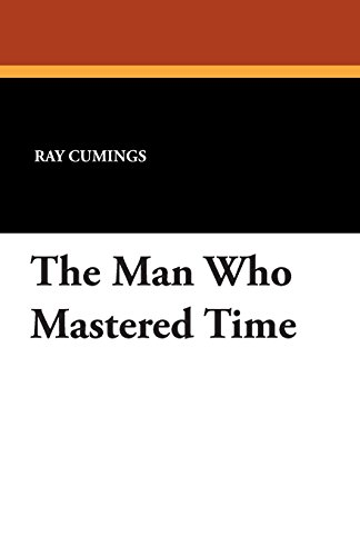 The Man Who Mastered Time - Cuming Men