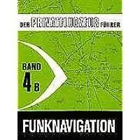 Der Privatflugzeugführer, Funknavigation, Band 4B