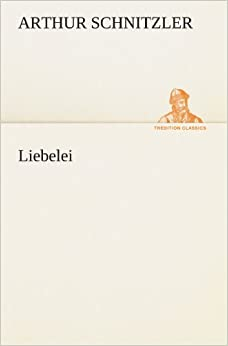 Liebelei (TREDITION CLASSICS)