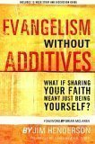 Evangelism Without Additives, Jim Henderson, 1578569141