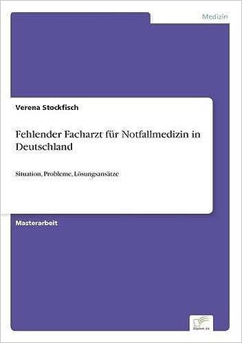 Book Fehlender Facharzt für Notfallmedizin in Deutschland (German Edition)