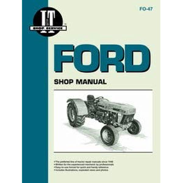 Ford 3930 Tractor Service Manual (IT Shop): Home Improvement - Amazon.comAmazon.com