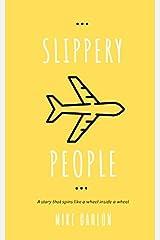 Slippery People (Farrah Graham) Paperback