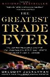 img - for The Greatest Trade Ever Reprint edition book / textbook / text book