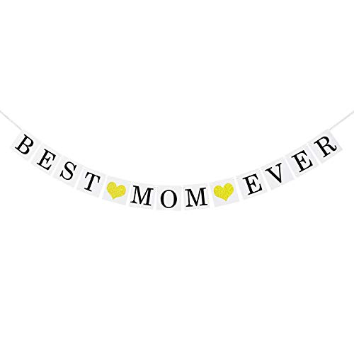 Best Mom Ever Banner with Gold Glitter Heart