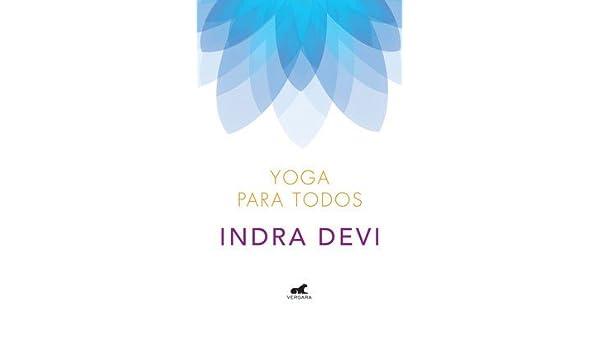 Yoga Para Todos: DEVI: 9789501561654: Amazon.com: Books