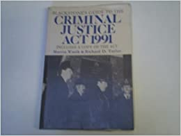Book Guide to the Criminal Justice Act, 1991 (Blackstone's Guide)