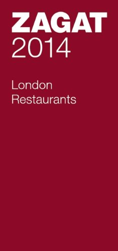 2014 London Restaurants (Zagat London Restaurants)