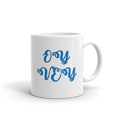 Oy Vey coffee mug - Best Christmas Gift For Men & Women Who love mug - Fun & Unique Office Cup - Novelty Birthday Idea For Friends, Mom, Dad -