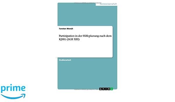 Hilfeplanung. Partizipation von Kindern und Jugendlichen (German Edition)
