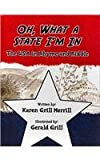 Oh, What a State I'm In, Karen Grill Merrill, 144897979X