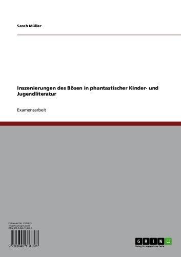 Download Inszenierungen des Bösen in phantastischer Kinder- und Jugendliteratur (German Edition) Pdf