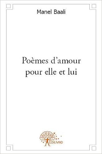 Poemes Damour Pour Elle Et Lui Amazones Manel Baali