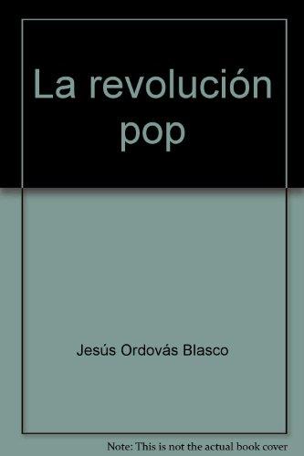 Descargar Libro La Revolucion Pop Jesus Ordovas