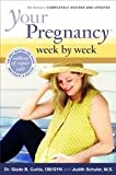 Your Pregnancy Week by Week, Glade B. Curtis and Judith Schuler, 0738210501