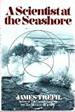 A Scientist at the Seashore, James S. Trefil, 0684182351