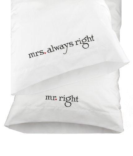 (Hortense B. Hewitt Wedding Accessories Mr. and Mrs. Right Pillowcases, Set of 2)