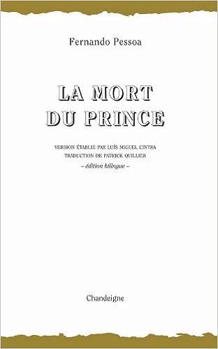 Lire en ligne La Mort du Prince : Edition bilingue français-portugais pdf, epub ebook