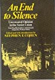 An End to Silence, Roy A. Medvedev, 0393014916