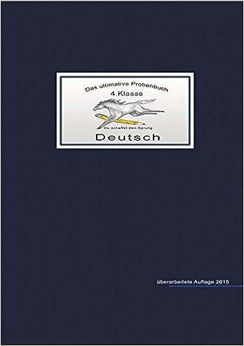 Das ultimative Probenbuch Deutsch 4. Klasse: Amazon.de: Miriam ...