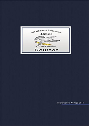 Das ultimative Probenbuch Deutsch 4. Klasse