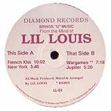 LIL LOUIS / FRENCH KISS / NY / JUPITER / WARGAMES