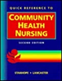 Quick Reference to Community Health Nursing, Stanhope, Marcia and Lancaster, Jeanette, 0815183356