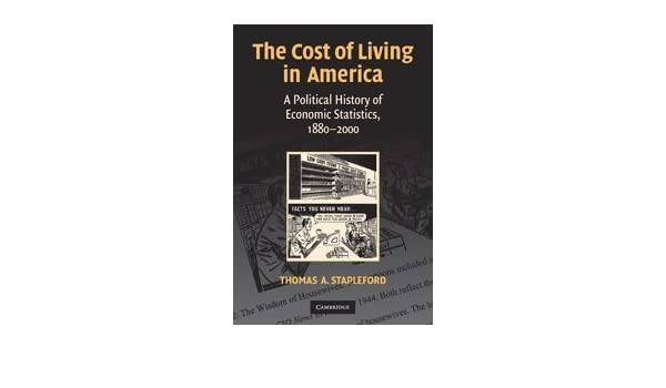 The Cost of Living in America: A Political History of
