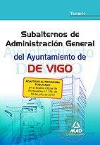 Subalterno De Administración General Del Ayuntamiento De Vigo. Temario