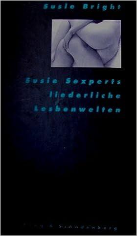 Bright, Susie - Susie Sexperts liederliche Lesbenwelten (Band 2)