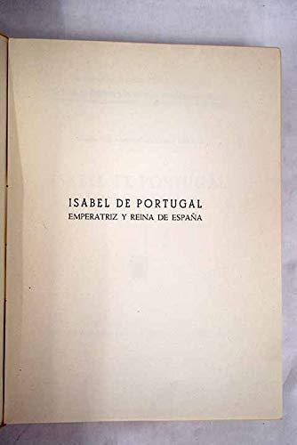 ISABEL DE PORTUGAL, emperatriz y Reina de España. Prólogo de Cayetano Alcázar: Amazon.es: Libros