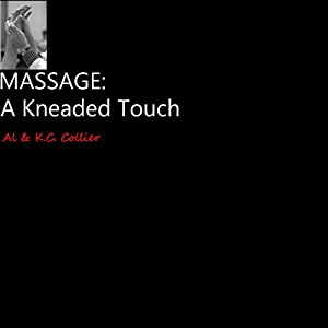 Massage: A Kneaded Touch Audiobook