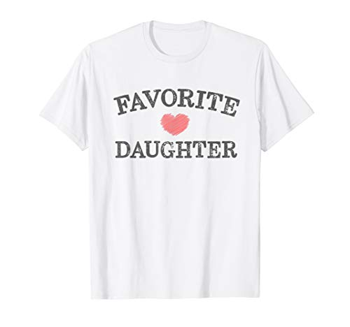 Favorite Daughter Heart Distressed Vintage Faded Design  T-Shirt (Best Daughter T Shirt)