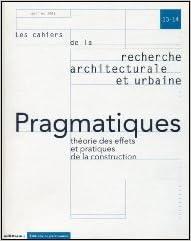 Ebook pour les nuls télécharger Les Cahiers de la recherche architecturale et urbaine, numéro 13-14 : Pragmatiques, théorie des effets et pratiques de la construction RTF