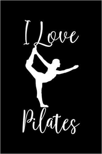 I Love Pilates: Pilates Lovers, Fitness Yoga Fan Pilates ...