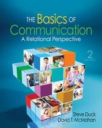 Read Online The Basics of Communication: A Relational Perspective 2nd (second) edition ebook