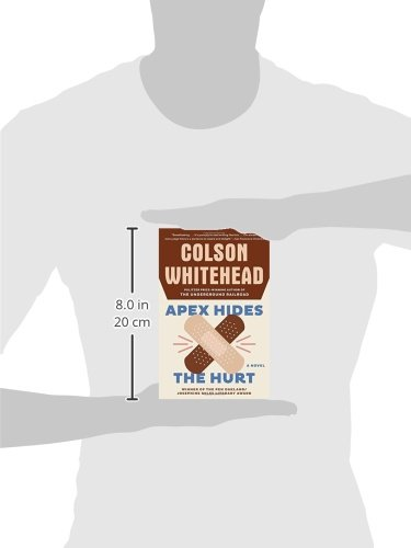 Apex hides the hurt a novel colson whitehead 9781400031269 apex hides the hurt a novel colson whitehead 9781400031269 amazon books fandeluxe Gallery
