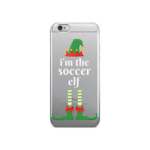 iPhone 6/6s Pure Clear Case Cases Cover I'm The Soccer Elf Matching Family Christmas -