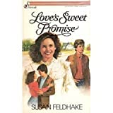 Love's Sweet Promise, Susan C. Feldhake, 0310464625