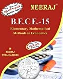 BECE15-Elementary Mathematical Methods in Economy (IGNOU help book for BECE-15 in English Medium)