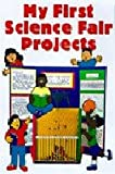 The First-Timer's Guide to Science Fair Projects, Querida L. Pearce and Francesca Rusackas, 1565657349