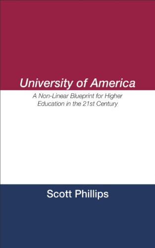 Amazon university of america a non linear blueprint for higher university of america a non linear blueprint for higher education in the 21st century malvernweather Image collections
